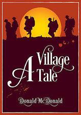 A Village Tale, McDonald, Donald | Paperback Book | 9781858585352 | NEW