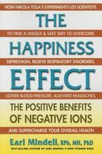 The Happiness Effect by Earl Mindell Positive Benefits of Negative Ions WT74009