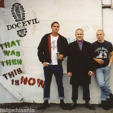 DOC EVIL – THAT WAS THEN, THIS IS NOW EP punk Oi! condemned 84