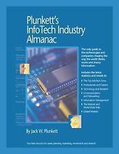 Plunkett's Infotech Industry Almanac 2009:InfoTech Industry Market Research, Sta