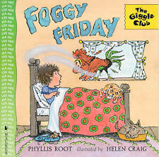 Foggy Friday (Giggle Club), Phyllis Root