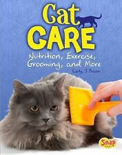 Cat Care: Nutrition, Exercise, Grooming, and More (Cats Rule!)  (ExLib)