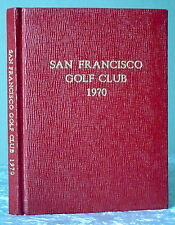 1970 Rare Vintage SAN FRANCISCO GOLF CLUB Exclusive Private Members Book