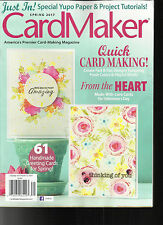 CARD MAKER MAGAZINE,    SPRING, 2017   AMERICA'S PREMIER CARD MAKING MAGAZINE