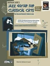 Jazz Guitar for Classical Cats Chord/Melody by Andrew York (2001, Paperback)