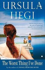 The Worst Thing I've Done: A Novel, Ursula Hegi, Excellent Book
