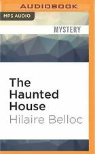The Haunted House by Hilaire Belloc (2016, MP3 CD, Unabridged)