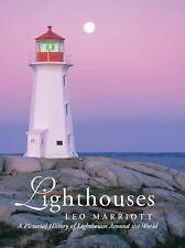 Lighthouses : A Pictorial History of Lighthouses Around the World by Leo Marriot