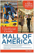The Unofficial Guide to Mall of America, Beth Blair