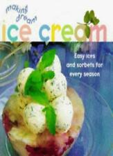 Making Dream Ice-cream: Ices and Sorbets for the Taste of Refinement By Sarah A