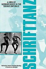 Schrifttanz : German Modern Dance Writings of the 1920s and 1930s (1990,...