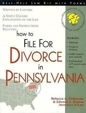 How to File for Divorce in Pennsylvania: With Forms (Self-Help Law Kit With Form