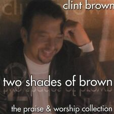 Brown, Clint Two Shades of Brown CD