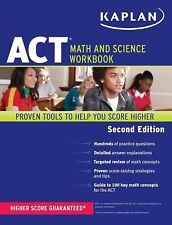 Kaplan ACT Math and Science Workbook Kaplan Test Prep Book