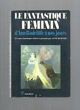 Le fantastique féminin d'Ann Radcliffe à nos jours 25 contes fantastiques E26