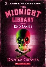 The Midnight Library: End Game. 3 Terrifying Tales Ages 9+