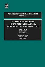 The Global Diffusion of Human Resource Practices : Institutional and Cultural...
