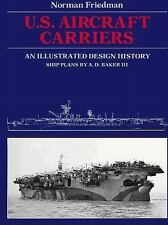 U.S. Aircraft Carriers: An Illustrated Design History, Aviation, General, Naval,