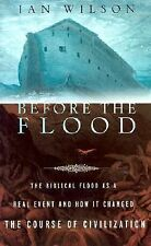 Before the Flood: The Biblical Flood as a Real Event and How It Changed the Cour