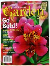 GARDEN GUIDE Magazine By The OLD FARMER'S ALMANAC Go Bold Blooms That Boom
