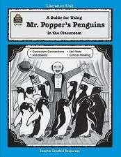 A Guide for Using Mr. Popper's Penguins in the Classroom Literature Units