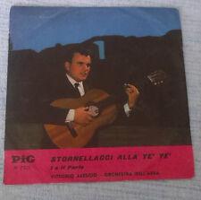 """Vinile 45 giri 7"""" - VITTORIO ALESCIO - STORNELLACCI ALLA YE' YE' - PI 7229"""