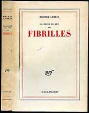 Michel Leiris : FIBRILLES, La Règle du Jeu III - 1967