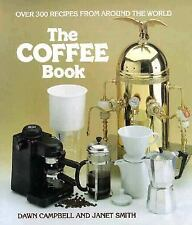 Coffee Book, The, Smith, Janet, Campbell, Dawn, Good Book