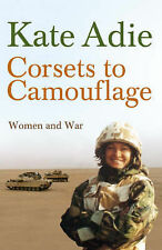 Corsets to Camouflage: Women and War, The Imperial War Museum, (in assoc. with I