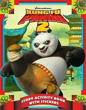 Kung Fu Panda 2 : Story Activity Book with Stickers by PSSC Staff (2011,...