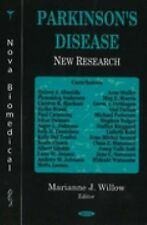 Parkinson's Disease : New Research by Marianne J. Willow (2005, Hardcover)