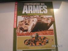 **a Atlas L'encyclopédie des armes n°31 Véhicules blindés de la Grande guerre