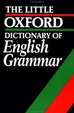 The Little Oxford Dictionary of English Grammar (1995, Hardcover)
