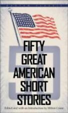Fifty Great American Short Stories, Crane, Milton, Good Condition, Book
