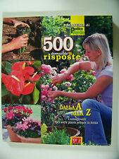 500 cinquecento domande e risposte Manuali di pollice verde giardinaggio 2008
