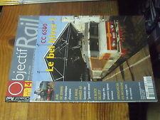 3µ? revue Objectif Rail n°14 CC 6500 Baie Somme Madagascar Athus-Meuse Le Mans