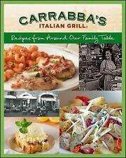 Houghton Mifflin Harcourt Publishing Company Carrabba's Italian Grill: Recipes