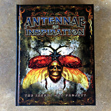 ANTENNAE of INSPIRATION: The Insect Art Project BOOK Tattoos TATTOO Art HARDBACK
