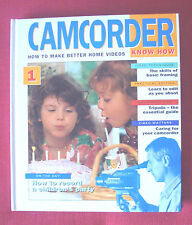 HARDBACK Camcorder know how (how to make better home videos) 1854357190