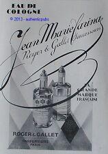 PUBLICITE JEAN MARIE FARINA ROGER & GALLET EAU DE COLOGNE DE 1929 FRENCH AD PUB