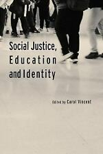 Social Justice, Education and Identity (2003, Paperback)