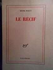 HENRI BOSCO, LE RÉCIF (1971) - ÉDITION ORIGINALE, 1/80 EX. NUMÉROTÉS SUR VÉLIN