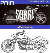 2010 HONDA VT1300CS/A SABRE MOTORCYCLE OWNERS MANUAL-VT 1300 CS A-SABRE-VT1300