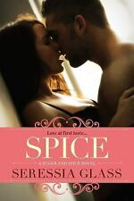 A Sugar and Spice Novel: Spice 1 by Seressia Glass (2014, Paperback)