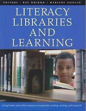 Literacy, Libraries, and Learning: Using Books and Online Resources to Promote R