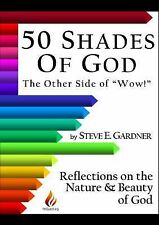 50 Shades of God: Reflections on the Nature and Beauty of God (50 Shades of God