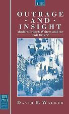 Berg French Studies: Outrage and Insight : Modern French Writers and the...