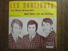 LES SUNLIGHTS 45 TOURS BELGIQUE LES ROSES BLANCHES+