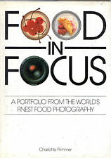 "CHARLOTTE PLIMMER -""FOOD IN FOCUS"" - FOOD PHOTOGRAPHY & PHOTOGRAPHS - 1st (1988)"