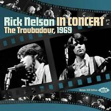 RICK NELSON IN CONCERT - THE TROUBADOUR 1969 - CDCH2 1287
